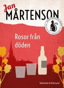 Rosor från döden (e-bok) av Jan Mårtenson