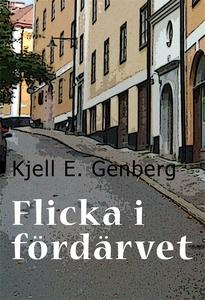 Flicka i fördärvet (e-bok) av Kjell E. Genberg