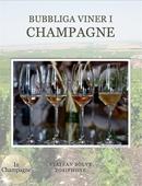 Bubbliga viner i Champagne
