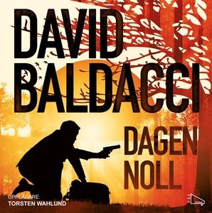 Dagen noll (ljudbok) av David Baldacci