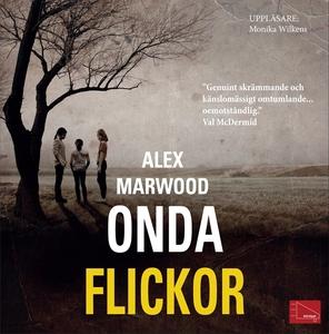 Onda flickor (ljudbok) av Alex Marwood