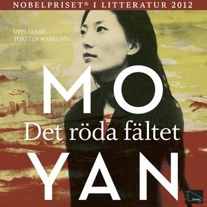 Det röda fältet (ljudbok) av Mo Yan