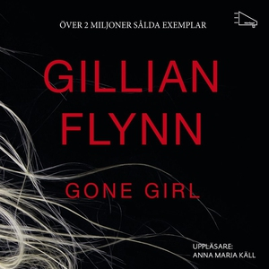 Gone girl (ljudbok) av Gillian Flynn