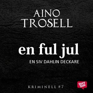 En ful jul (ljudbok) av Aino Trosell