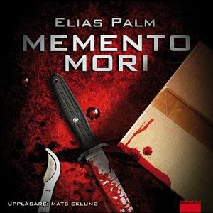 Memento mori (ljudbok) av Elias Palm