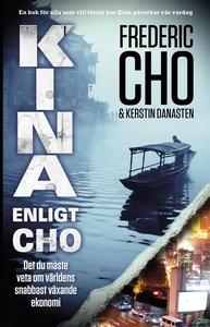 Kina enligt Cho. Det du måste veta om världens