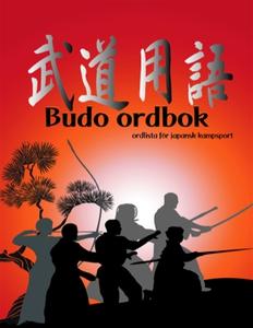 Budo ordbok - ordlista för japansk kampsport (e