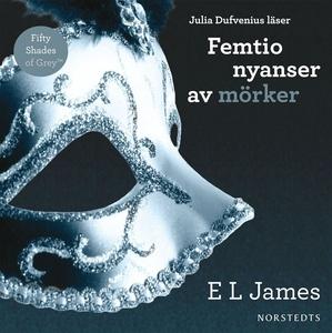 Femtio nyanser av mörker (ljudbok) av E L James