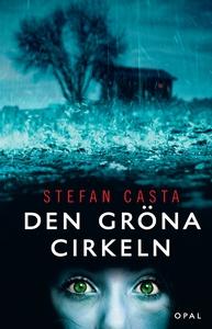 Den gröna cirkeln (e-bok) av Stefan Casta