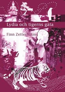 Lydia och tigerns gåta (e-bok) av Finn Zetterho