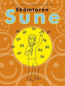 Skämtaren Sune (e-bok) av Sören Olsson, Anders