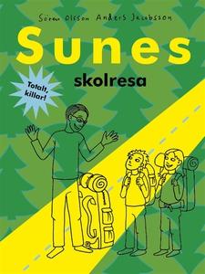 Sunes skolresa (e-bok) av Sören Olsson, Anders