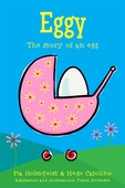 Eggy - The story of an egg