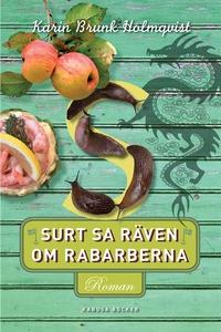 Surt sa räven om rabarberna (e-bok) av Karin Br