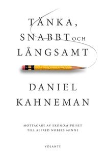 Tänka, snabbt och långsamt (e-bok) av Daniel Ka