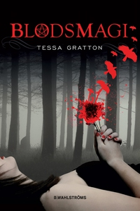 Blodsmagi (e-bok) av Tessa Gratton
