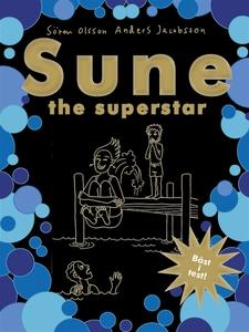 Sune the superstar (e-bok) av Sören Olsson, And