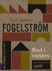 Stad i världen (e-bok) av Per Anders Fogelström