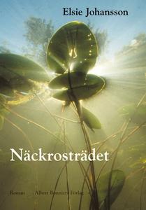 Näckrosträdet (e-bok) av Elsie Johansson
