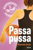 Whitewings 3: Passa pussa