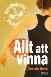 Whitewings 2: Allt att vinna (e-bok) av Charlot