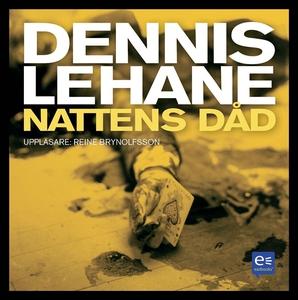 Nattens dåd (ljudbok) av Dennis Lehane
