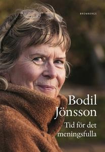 Tid för det meningsfulla (e-bok) av Bodil Jönss