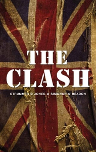 The Clash (e-bok) av Joe Strummer, Mick Jones,