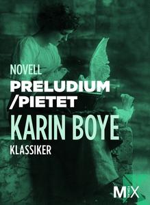 Preludium ; Pietet (e-bok) av Karin Boye