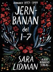 Jernbanan : del 1-7 (e-bok) av Sara Lidman