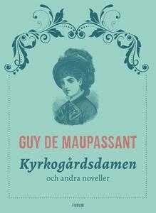 Kyrkogårdsdamen : och andra noveller (e-bok) av