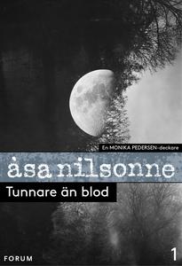 Tunnare än blod : en medicinsk kriminalroman (e