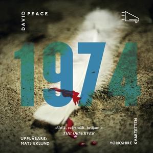 1974 (ljudbok) av David Peace