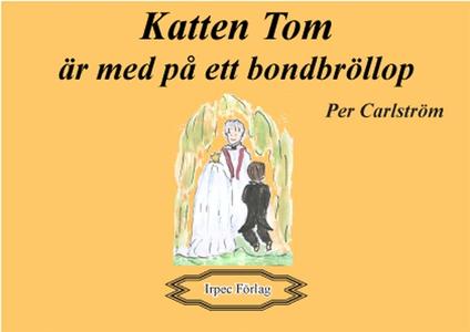 Katten Tom är med på ett bondbröllop (e-bok) av