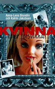 Kvinna eller försvinna! (e-bok) av Anna-Lena Br
