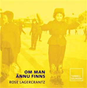 Om man ännu finns (ljudbok) av Rose Lagercrantz