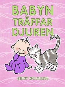 Babyn träffar djuren (e-bok) av Jenny Holmlund