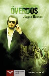 Överdos - Brottsplats Malmö (e-bok) av Jörgen H