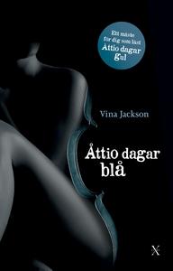 Åttio dagar blå (e-bok) av Vina Jackson