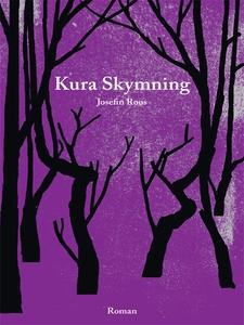 Kura Skymning (e-bok) av Josefin Roos