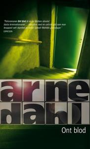 Ont blod (e-bok) av Arne Dahl
