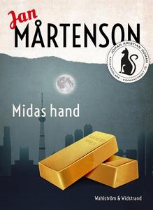 Midas hand (e-bok) av Jan Mårtenson