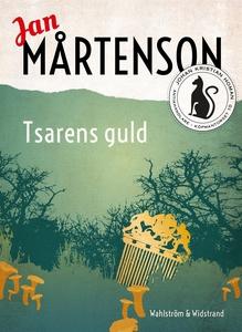 Tsarens guld (e-bok) av Jan Mårtenson