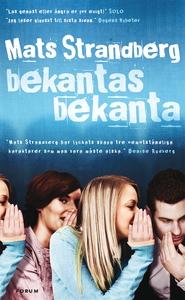 Bekantas bekanta (e-bok) av Mats Strandberg