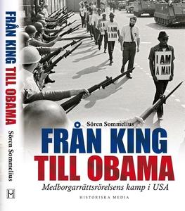 Från King till Obama : Medborgarrättsrörelsens