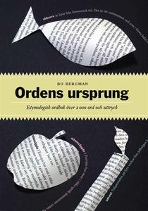 Ordens ursprung : Etymologisk ordbok över 2000