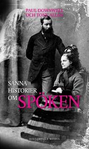 Sanna historier om spöken (e-bok) av Paul Dowsw
