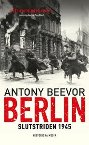 Berlin : Slutstriden 1945 (e-bok) av Antony Bee