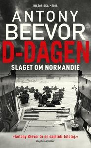 D-dagen : Slaget om Normandie (e-bok) av Antony