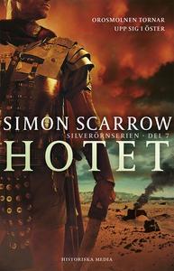 Hotet (e-bok) av Simon Scarrow